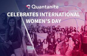 Quantanite celebrates International Women's Day